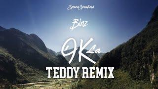 BINZ - OK (TEDDY REMIX)