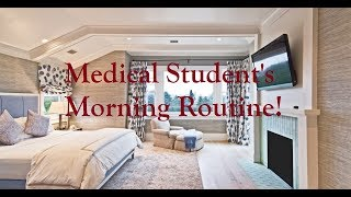MEDICAL STUDENT'S MORNING ROUTINE!