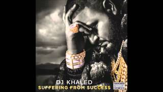DJ Khaled - Suffering from Success (feat. Ace Hood & Future)
