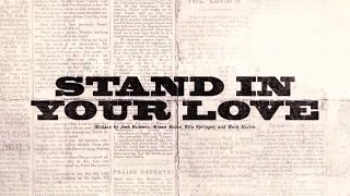 Stand In Your Love (Official Lyric Video) - Bethel   - YouTube