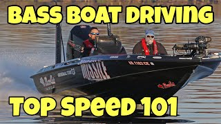 BASS BOAT DRIVING - TOP SPEED 101
