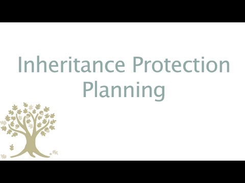 Inheritance Protection Planning