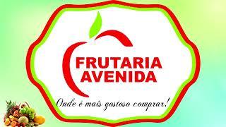 Na hora de fazer suas compras de frutas, verduras e legumes passe na Frutaria Avenida!