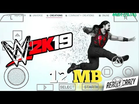 [12 MB] REAL WWE 2K19 PPSSPP ANDROID DOWNLOAD | WWE 2K19 PSP MOD | ANDRO TECH CP I