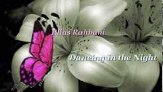 Elias Rahbani : Dancing in the Night ! تحميل MP3