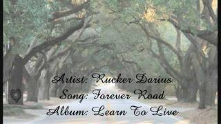 Forever Road by Darius Rucker with lyrics