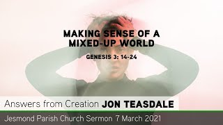 Genesis 3: 14-24 - Making Sense of a Mixed-up World - Jesmond Parish - Sermon - Clayton TV