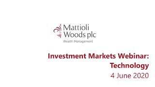 Investment Markets – a briefing brought to you by Mattioli Woods - 4 June 2020