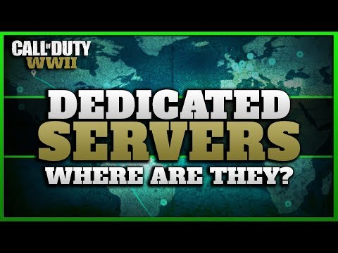 Where are the Dedicated Servers & 60Hz Tickrate? (CoD WW2 Server Locations)