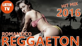 REGGAETON 2016 ROMANTICO ► MEGA VIDEO HIT MIX ► LATIN HITS 2016