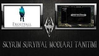 Skyrim Mod Tanıtımı: Survival Modları Bölüm 1: Frostfall ve Realistic Needs And Diseases