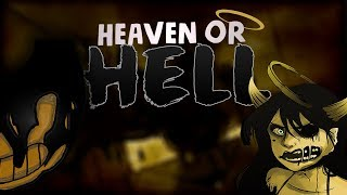 """【BENDY AND THE INK MACHINE SONG】 ▶ """"Heaven Or Hell"""" By GioNightwalker (Ft. Lulu Grey) SFM"""