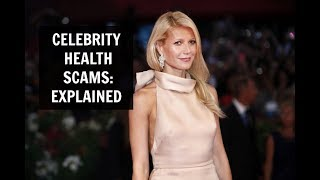 Celebrity Health Scams: EXPLAINED