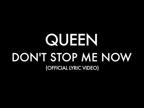 Don't Stop Me Now Lyric Video