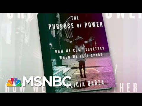 BLM Co-Founder Releases Book 'The Purpose Of Power' | Morning Joe | MSNBC