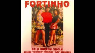Fortinho   Bela Morena