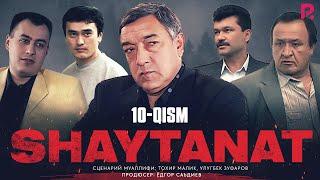 Shaytanat (o'zbek serial) | Шайтанат (узбек сериал) 10-qism