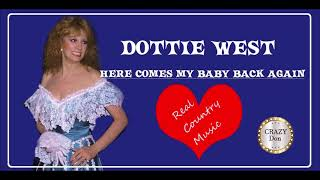 💚 HERE COMES MY BABY 🧡 Dottie  West 👍🏻