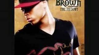 Chris Brown - Take You Down HQ [NEW SINGLE 2008]