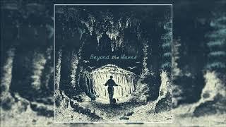 Beyond the Waves - Mystic Transmission [Full Album]