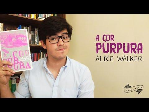 A cor Purpura - Alice Walker | Lendo + Mulheres