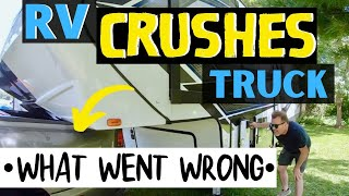 RV CRUSHES MY TRUCK ON 1st TOW! BIGGEST RV LIVING FULL TIME MISTAKE! (PT 3)