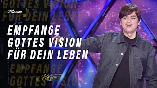 Empfange Gottes Vision für dein Leben – Joseph Prince I New Creation TV Deutsch