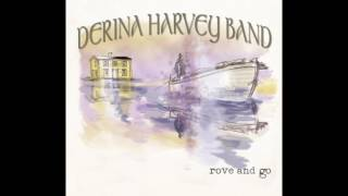 Derina Harvey Band - The Last Saskatchewan Pirate