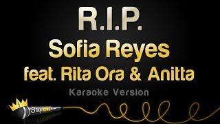 Sofia Reyes Ft. Rita Ora, Anitta   R.I.P. (Karaoke Version)