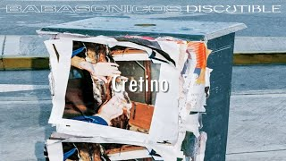 Babasonicos   Cretino (Letra)