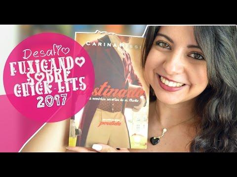 DESTINADO | CARINA RISSI | DESAFIO FUXICANDO SOBRE CHICK-LITS 2017 | MINHA VIDA LITERÁRIA