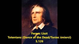 Liszt - Totentanz (Dance of the Dead / Taniec śmierci)  S.126