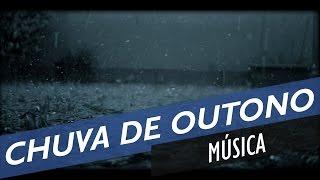 CHUVA DE OUTONO - Lançamento Música