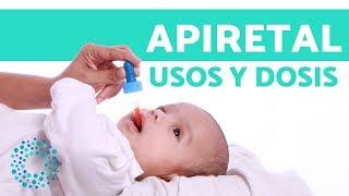 Paracetamol pediátrico - Usos y DOSIS de el APIRETAL