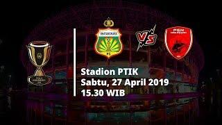 Live Streaming 8 Besar Piala Indonesia Bhayangkara FC Vs PSM Makassar, Sabtu (27/4), Pukul 15.30 WIB