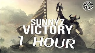 SunnYz - Victory 1 hour  | One Hour of...
