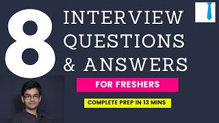 Top interview questions for freshers | 08 HR interview questions and answers for freshers
