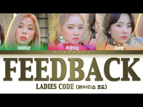 Ladies Code (레이디스 코드) - Feedback (너의 대답은) (Color Coded Lyrics) [HAN/ROM/ENG]