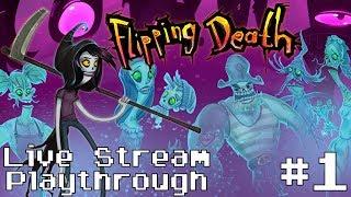 Flipping Death - Indie Game Live Stream Blind Playthrough #1