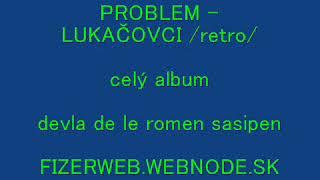 PROBLEM LUKACOVCI /retro/ album Devla de le romen sasipen FIZERWEB
