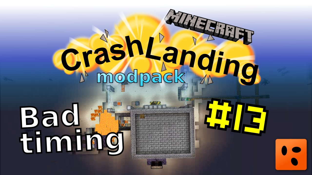 Crash Landing #13 | Bad timing