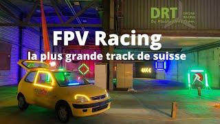 FPV Racing / la plus grande track de suisse