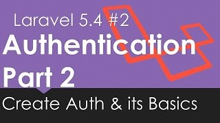 Laravel 5.4 Authentication | Create Auth and Its Basic #2