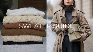 SWEATER GUIDE | How To Find Great Knits