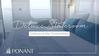 Ponant: Deluxe Stateroom onboard the Sisterships