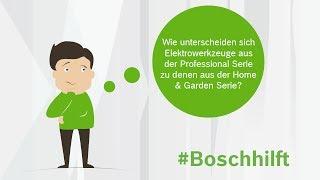 Der Unterschied zwischen den Elektrowerkzeugen von Bosch Home & Garden und Bosch Professional.