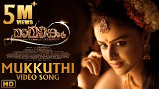 Mukkuthi - Official Video Song