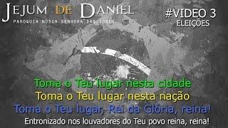 Terceiro Dia - Jejum de Daniel