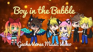 Boy In The Bubble -Alec Benjamin | Gacha Verse Music Video ~Lucy Dragneel