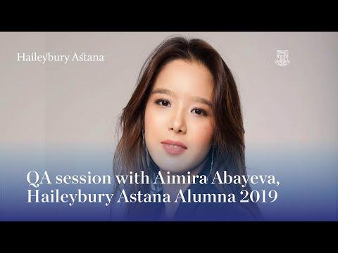 QA session with Aimira Abayeva, Haileybury Astana Alumna 2019